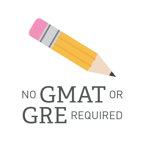 No GMAT or GRE required